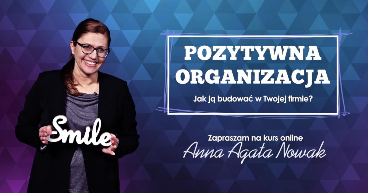 Pozytywna Organizacja - Kurs Online